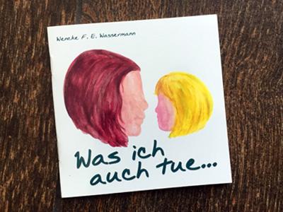 """Buch """"Was ich auch tue"""" von Wencke Wassermann"""